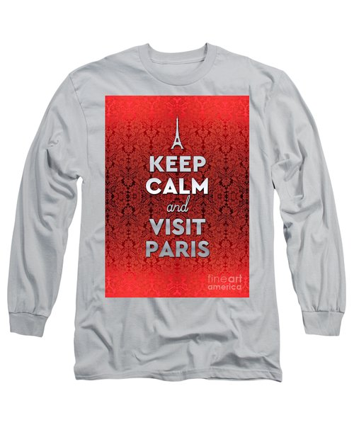 Keep Calm And Visit Paris Opera Garnier Floral Wallpaper Long Sleeve T-Shirt