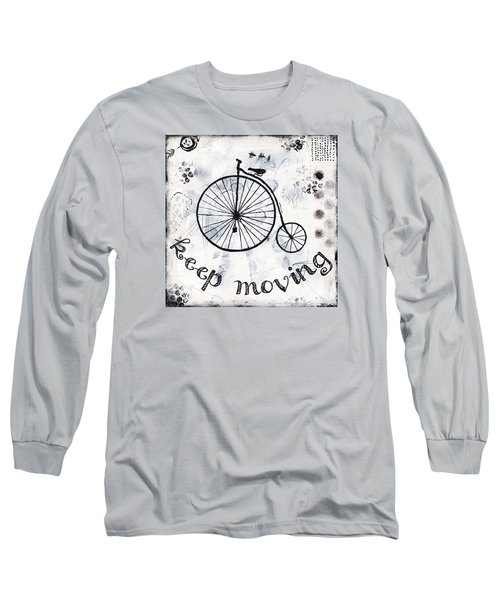 Keep Moving Forward Long Sleeve T-Shirt