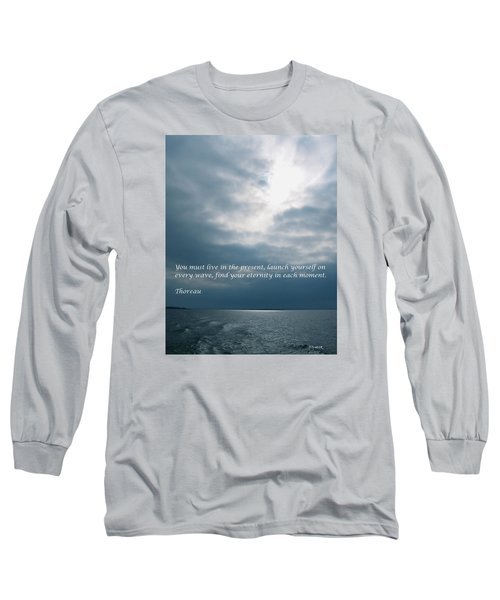 Launch Yourself On Every Wave Long Sleeve T-Shirt by Deborah Dendler