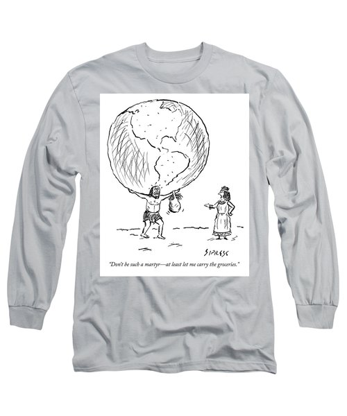 Let Me Carry The Groceries Long Sleeve T-Shirt