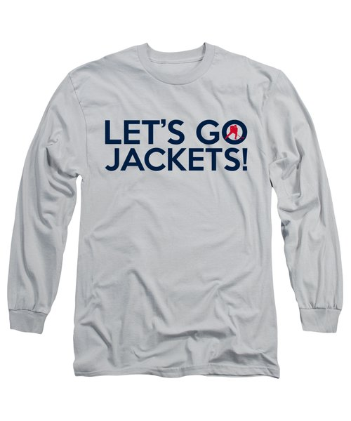 Let's Go Jackets Long Sleeve T-Shirt