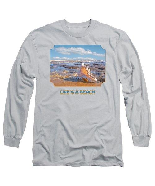 Life's A Beach - Murex Ramosus Seashell Long Sleeve T-Shirt