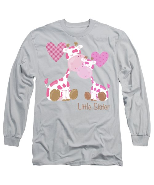 Little Sister Cute Baby Giraffes And Hearts Long Sleeve T-Shirt by Tina Lavoie