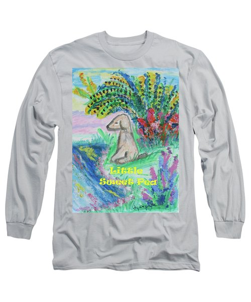 Little Sweet Pea With Title Long Sleeve T-Shirt