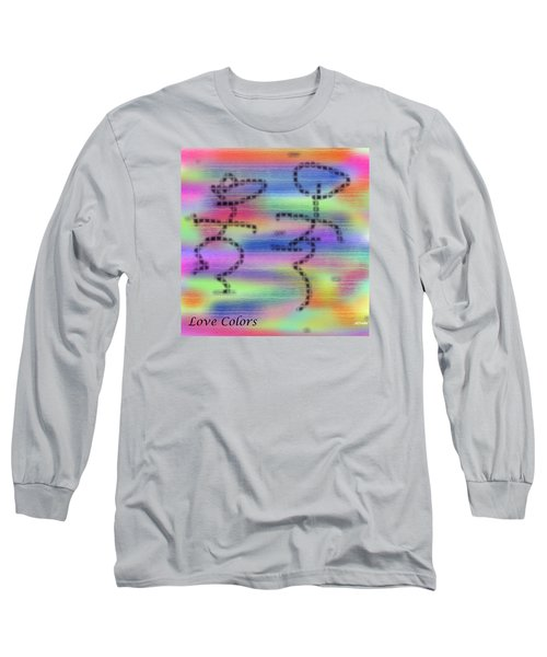 Love Colors Long Sleeve T-Shirt