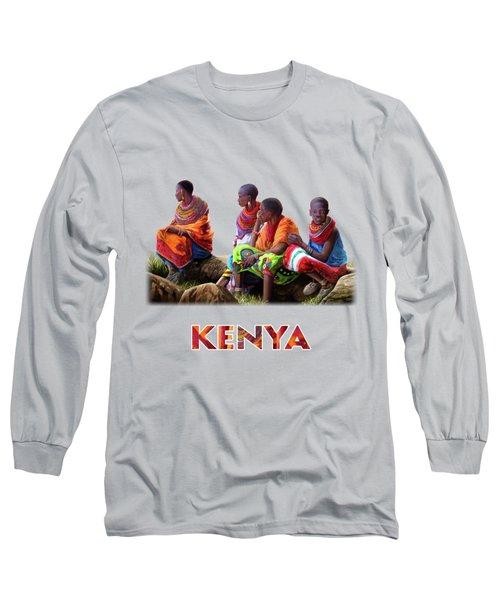 Samburu In Maasai Land Long Sleeve T-Shirt
