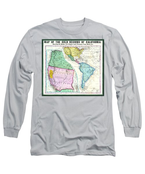 Map Of The Gold Regions Of California Long Sleeve T-Shirt