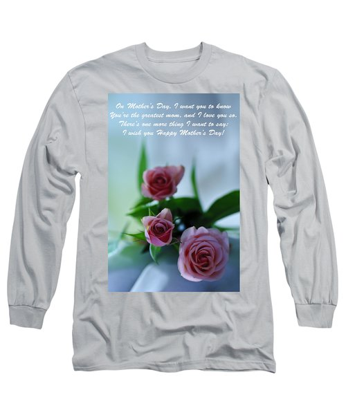 Long Sleeve T-Shirt featuring the photograph Mother's Day Card 1 by Michael Cummings