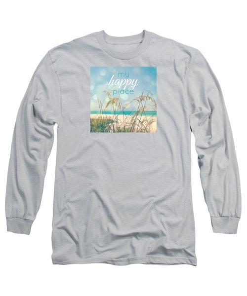 My Happy Place Long Sleeve T-Shirt by Valerie Reeves