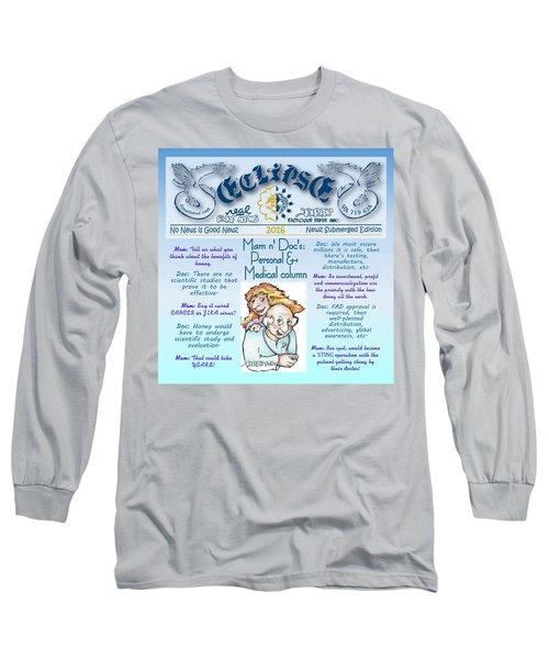Real Fake News Personal Medical Column Long Sleeve T-Shirt