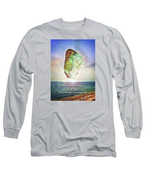October Birthstone Opal Long Sleeve T-Shirt
