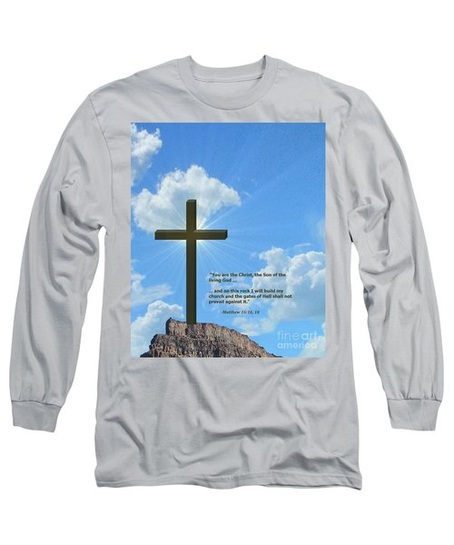 On This Rock I Will Build My Church Long Sleeve T-Shirt