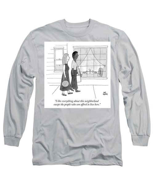 People Who Can Afford To Live Here Long Sleeve T-Shirt