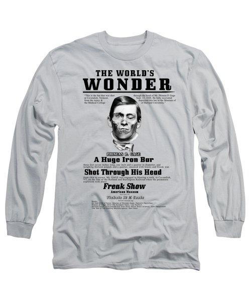 Phineas Gage World's Wonder Long Sleeve T-Shirt
