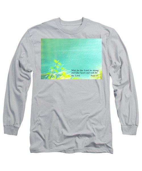 Psalm 27 Long Sleeve T-Shirt by Catherine Alfidi
