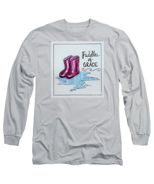 Puddles Of Grace Long Sleeve T-Shirt by Elizabeth Robinette Tyndall