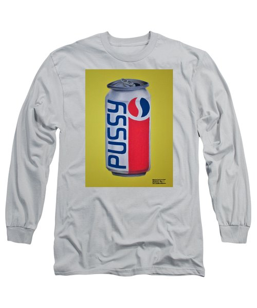 Pussy Pop Can Long Sleeve T-Shirt