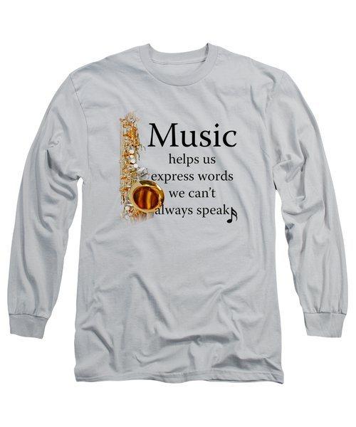 Saxophones Express Words Long Sleeve T-Shirt