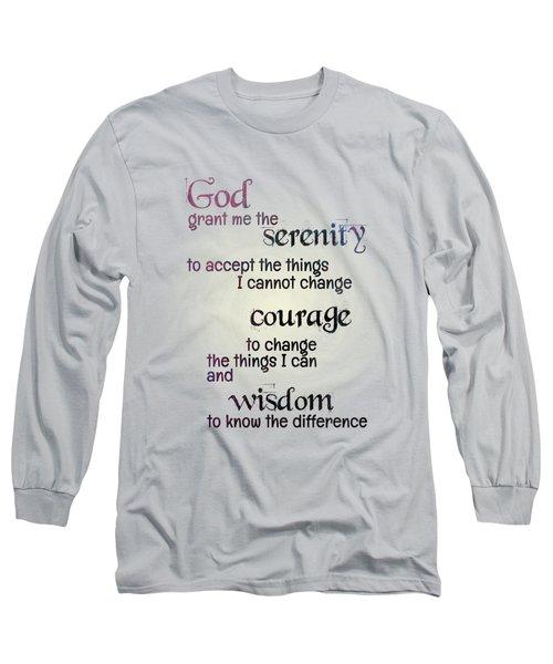 Serenity Prayer Long Sleeve T-Shirt by Jutta Maria Pusl