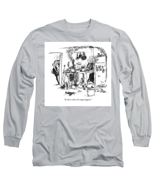 So This Is Where The Magic Happens Long Sleeve T-Shirt