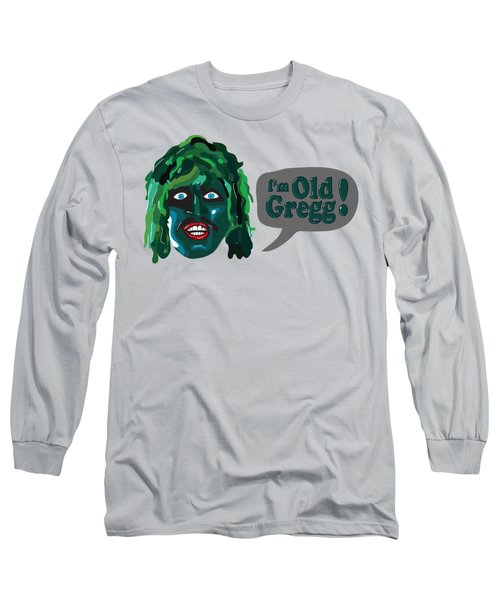 The Mighty Boosh Tv Series  I'm Old Gregg Long Sleeve T-Shirt