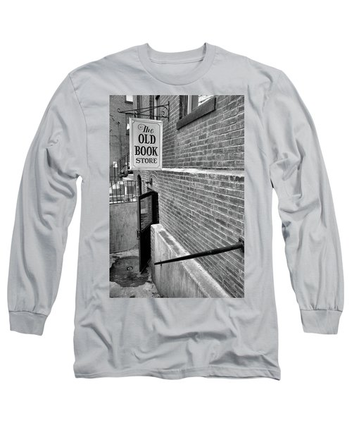Long Sleeve T-Shirt featuring the photograph The Old Book Store by Karol Livote