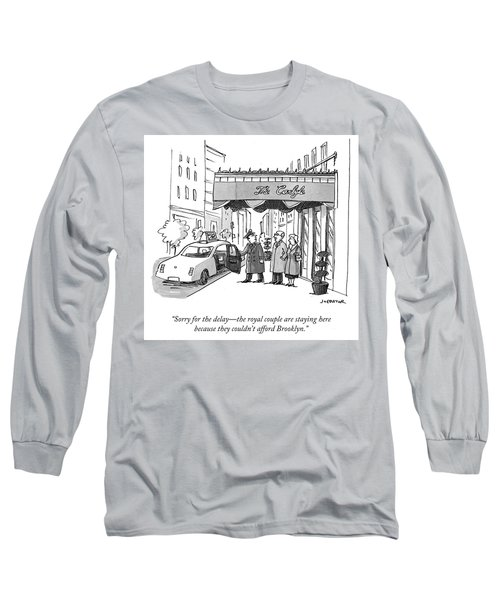 The Royal Couple Are Staying Here Long Sleeve T-Shirt