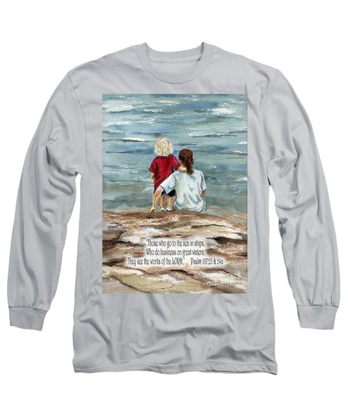 They See The Works Of The Lord  Long Sleeve T-Shirt