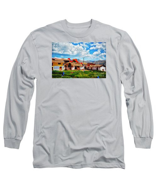 Village Up High In Peruvian Mountains Long Sleeve T-Shirt