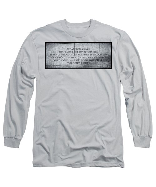 We Are Determined...... Long Sleeve T-Shirt