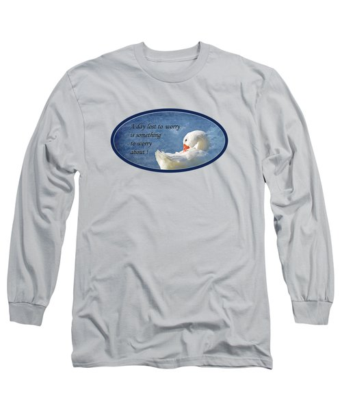 Worry Free Long Sleeve T-Shirt by Phyllis Denton
