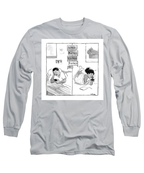 You Hang Up First Long Sleeve T-Shirt
