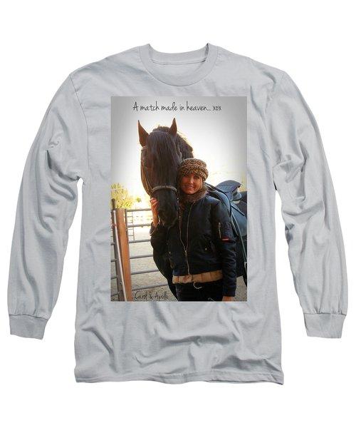 A Match Made In Heaven Long Sleeve T-Shirt