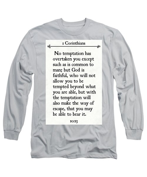 1 Corinthians 10 13- Inspirational Quotes Wall Art Collection Long Sleeve T-Shirt