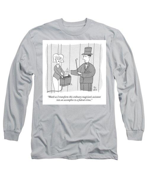 A Federal Crime Long Sleeve T-Shirt