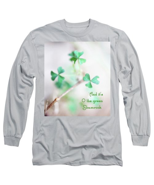 And It's O The Green Shamrock Long Sleeve T-Shirt