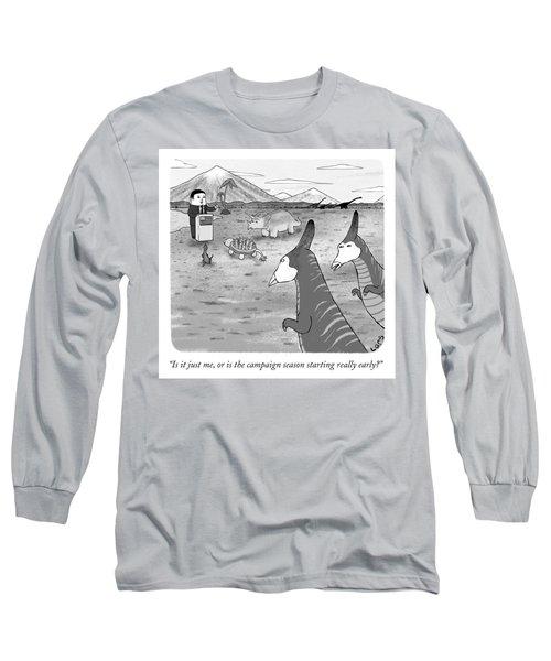 Campaign Season Long Sleeve T-Shirt