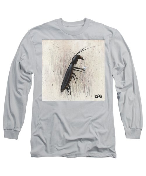 Cockroach With Martini Long Sleeve T-Shirt