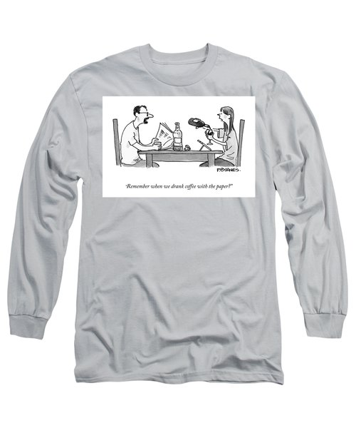 Coffee With The Paper Long Sleeve T-Shirt