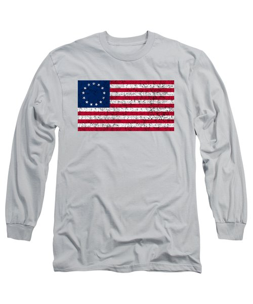 Distressed Betsy Ross Flag Long Sleeve T-Shirt
