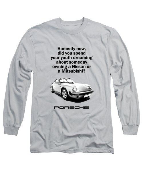 Dreaming Of A Porsche Long Sleeve T-Shirt