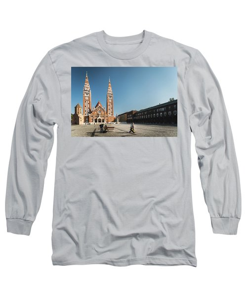 Garbage Cleaners On Dom Square In Szeged  Long Sleeve T-Shirt
