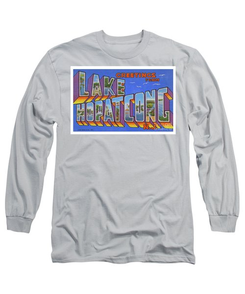 Lake Hopatcong Greetings Long Sleeve T-Shirt