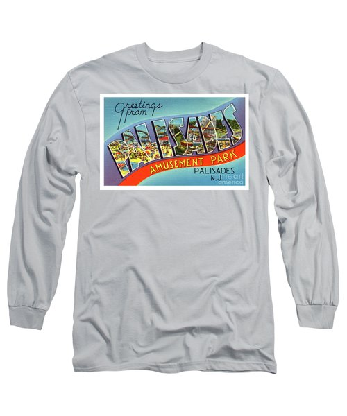 Palisades Amusement Park Greetings Long Sleeve T-Shirt