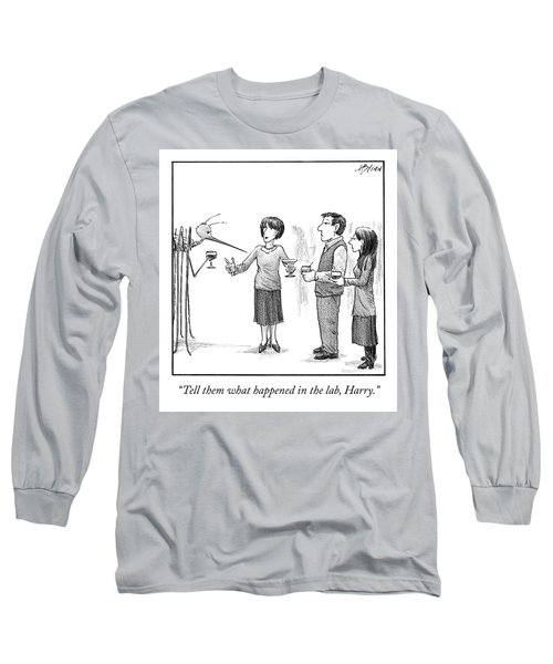 What Happened In The Lab Long Sleeve T-Shirt
