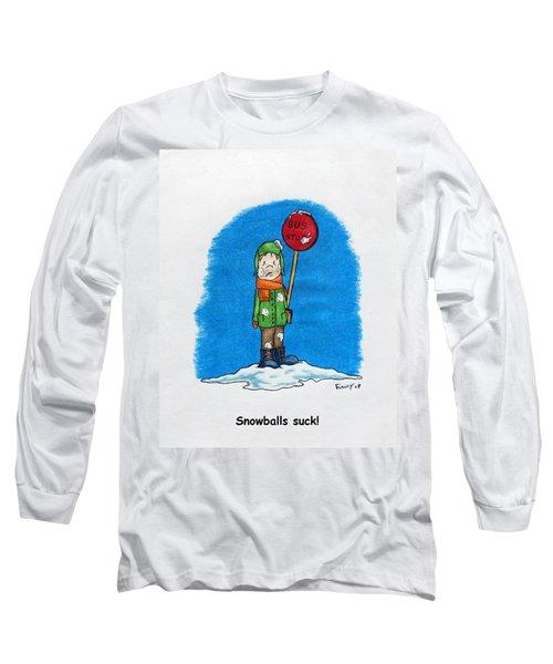Snowballs Suck Long Sleeve T-Shirt