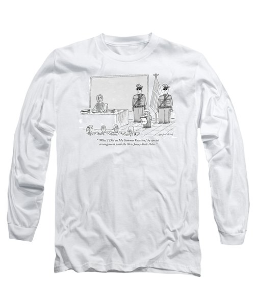 'what I Did On My Summer Vacation Long Sleeve T-Shirt