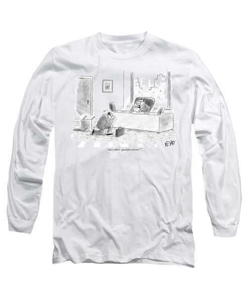 Any Other Qualifications Long Sleeve T-Shirt