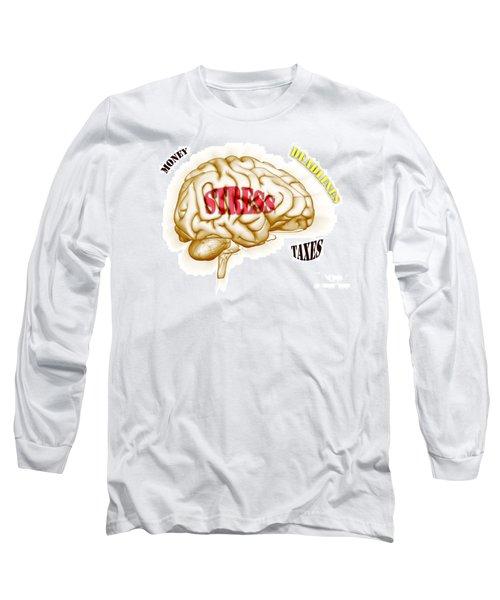 Stress Long Sleeve T-Shirt
