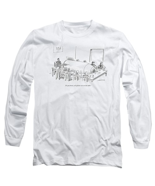 As You Know Long Sleeve T-Shirt